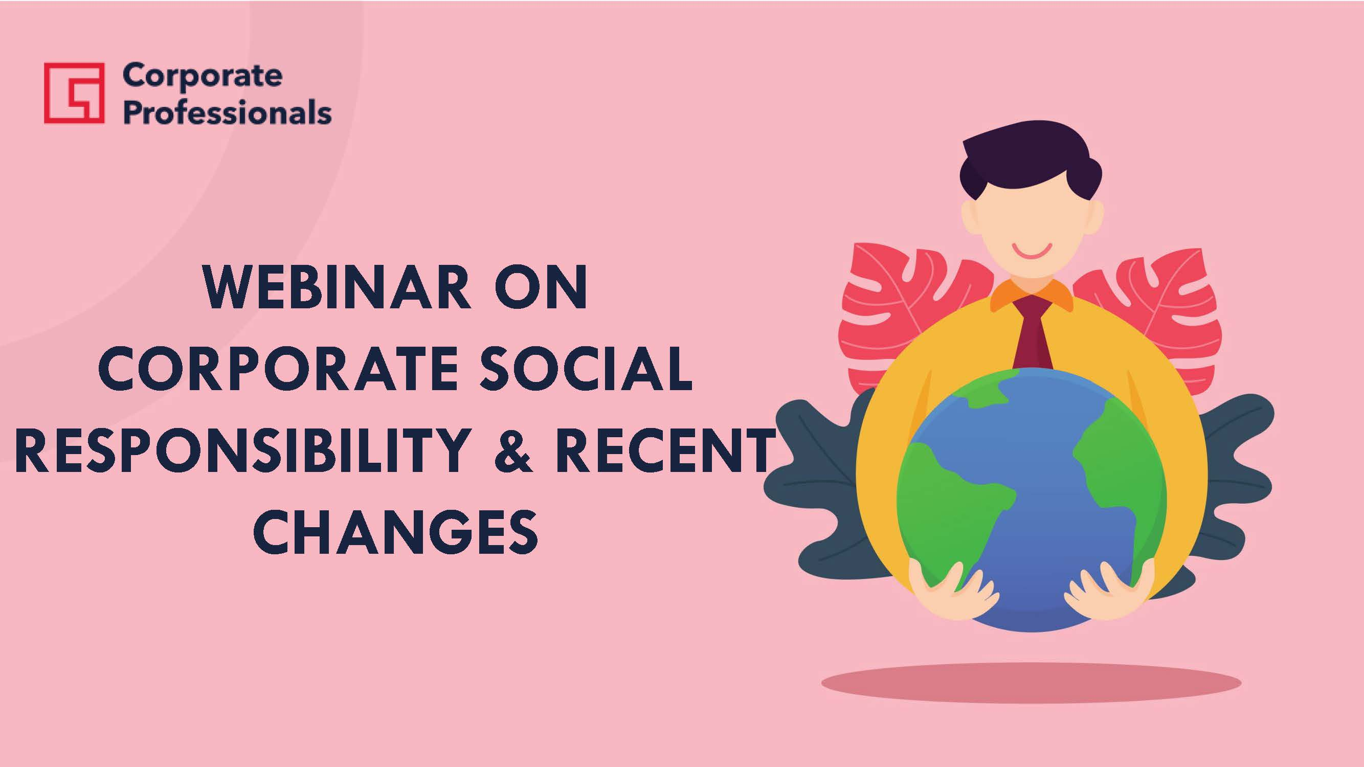 Corporate Social Responsibility & Recent Changes