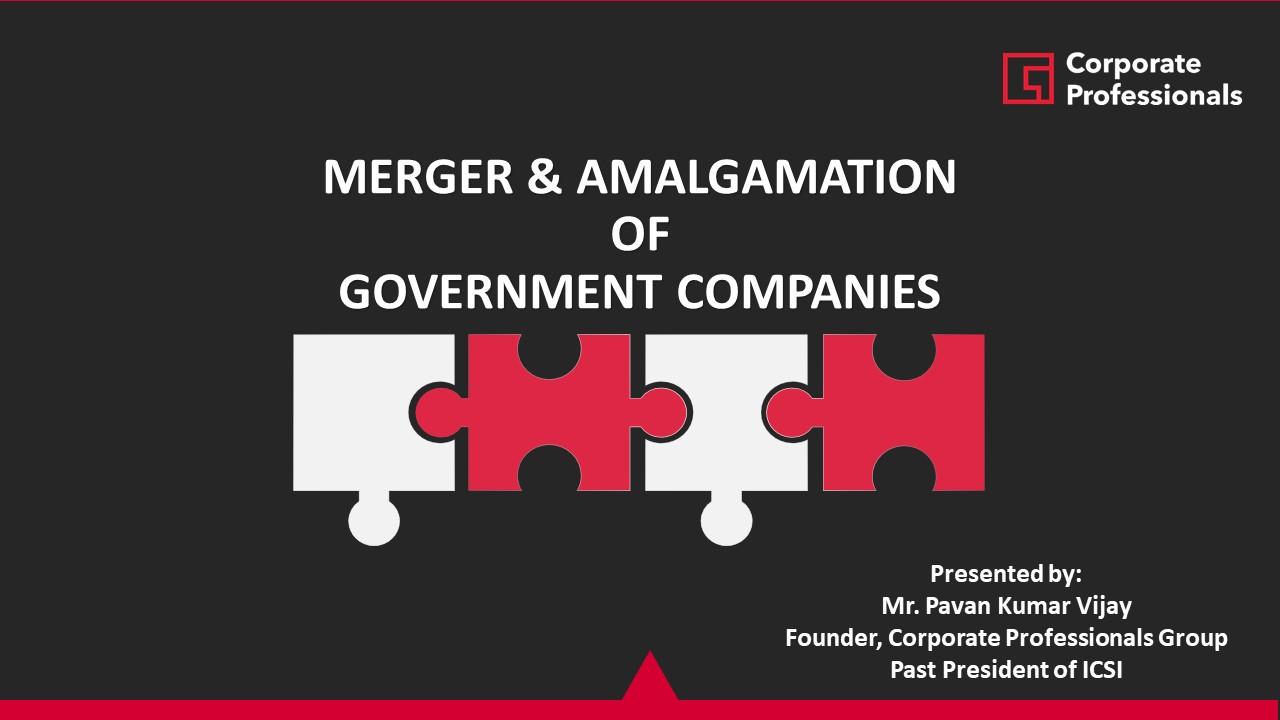 Merger & Amalgamation of Government Companies