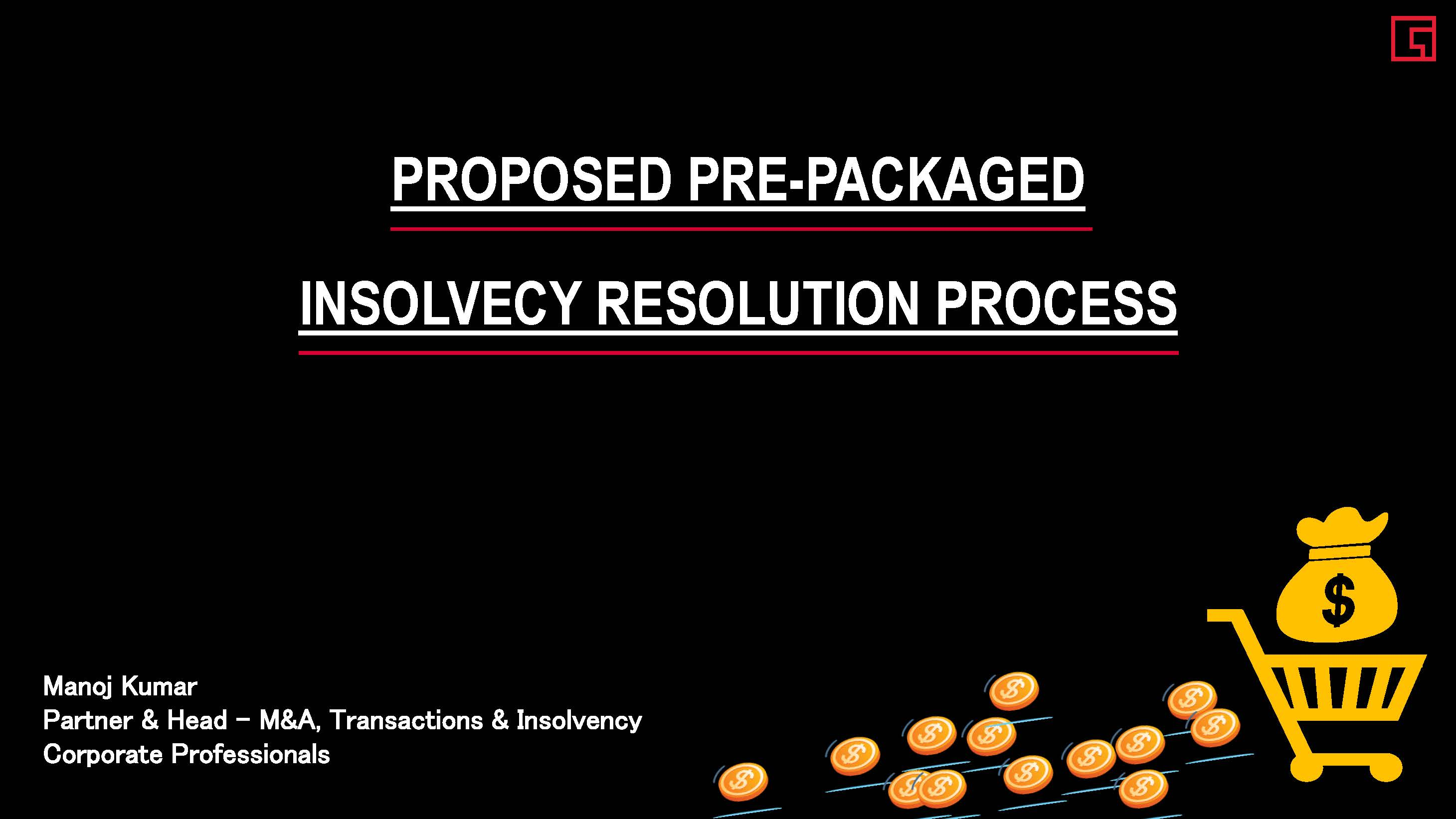 Proposed Pre-packaged Insolvency Resolution Process